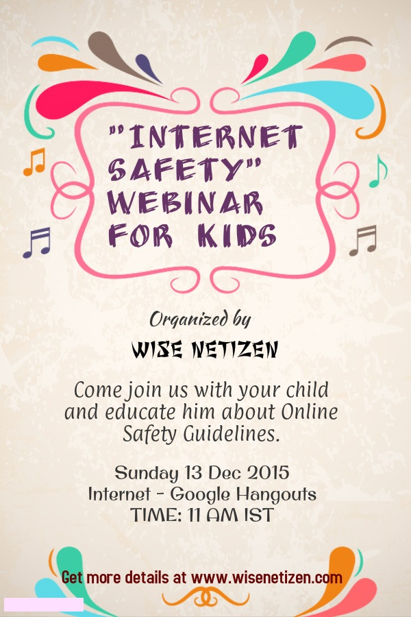 Educate your child about Internet Safety Guidelines. www.wisenetizen.com